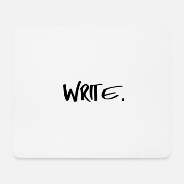 Writing Write - Mouse Pad