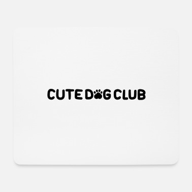 Dog Club Cute dog club! - Mouse Pad