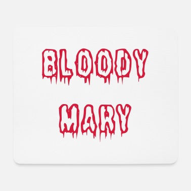 Bloody Bloody Mary bloody font - Mouse Pad