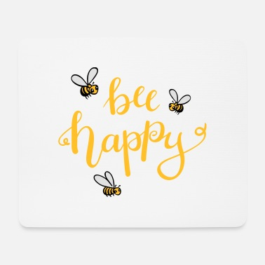 Bee bee happy - Mousepad