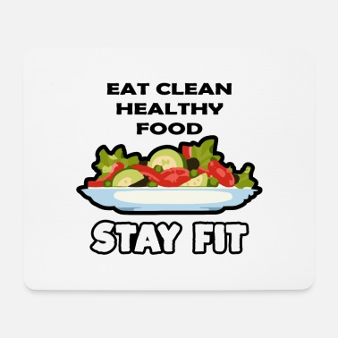 Eat Clean Eat clean food - Mouse Pad