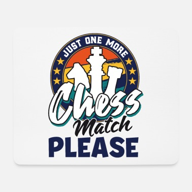 Move Chess Funny chess saying chess player - Mouse Pad