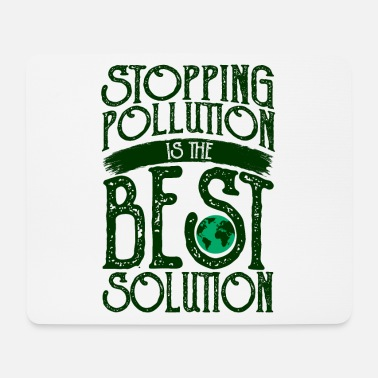 Protection Of The Environment Protect our environment - Mouse Pad