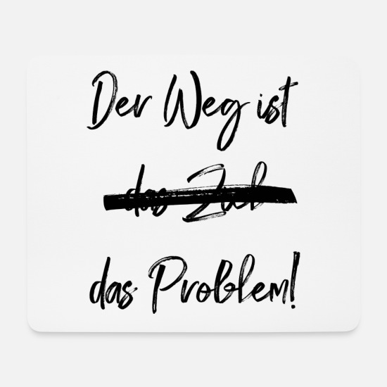 Worry Mouse Pads - The way is the problem - Mouse Pad white