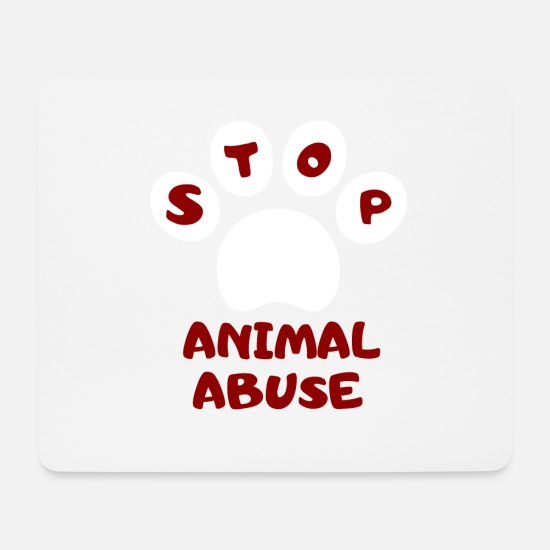 Gift Idea Mouse Pads - Stop the animal cruelty - Mouse Pad white