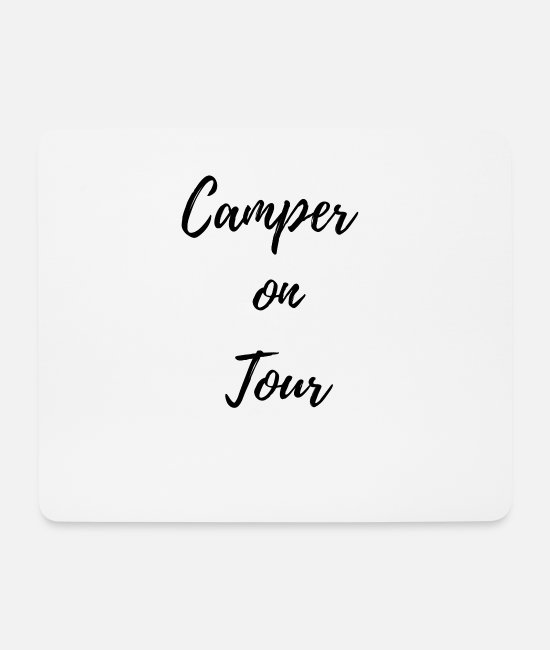 Tent Mouse Pads - Camper on tour - camping is freedom! - Mouse Pad white