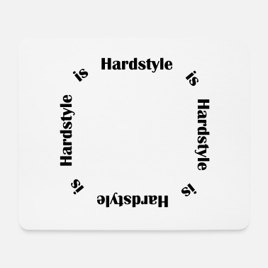 Hardstyle Hardstyle è Hardstyle - Tappetino per mouse (orizzontale)