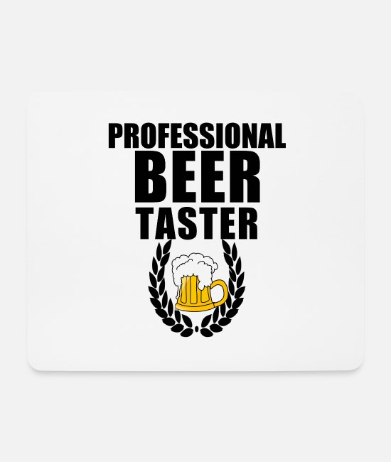 Celebrate Mouse Pads - Beer Tester - Mouse Pad white