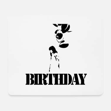 Birthday Birthday - Mousepad