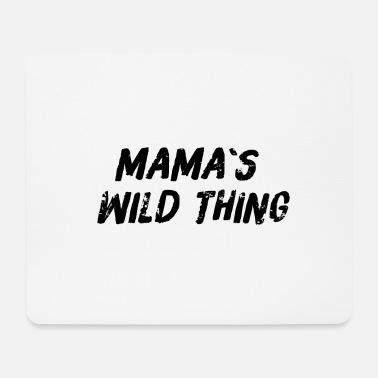Mama's wild thing kids parents design gift - Mouse Pad