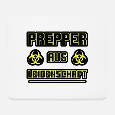 Prepper passionate gift - Mouse Pad