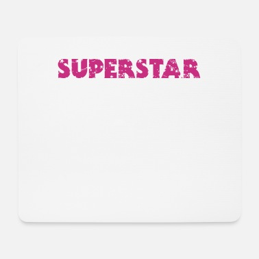 Superstar Superstar - Mousepad