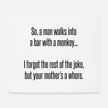 Bar Man So a man walks into a bar - Mouse Pad