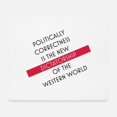 Correct politically correct - Mouse Pad