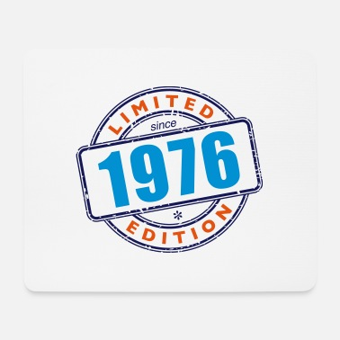 Birthdate LIMITED EDITION SINCE 1976 - Mouse Pad