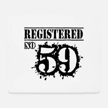 59 Registered No 59 - 57th Birthday - Mouse Pad