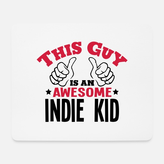 Awesome Mouse Pads - this guy is an awesome indie kid 2col - Mouse Pad white