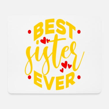 Spiritual Best Sister Ever - Mouse Pad