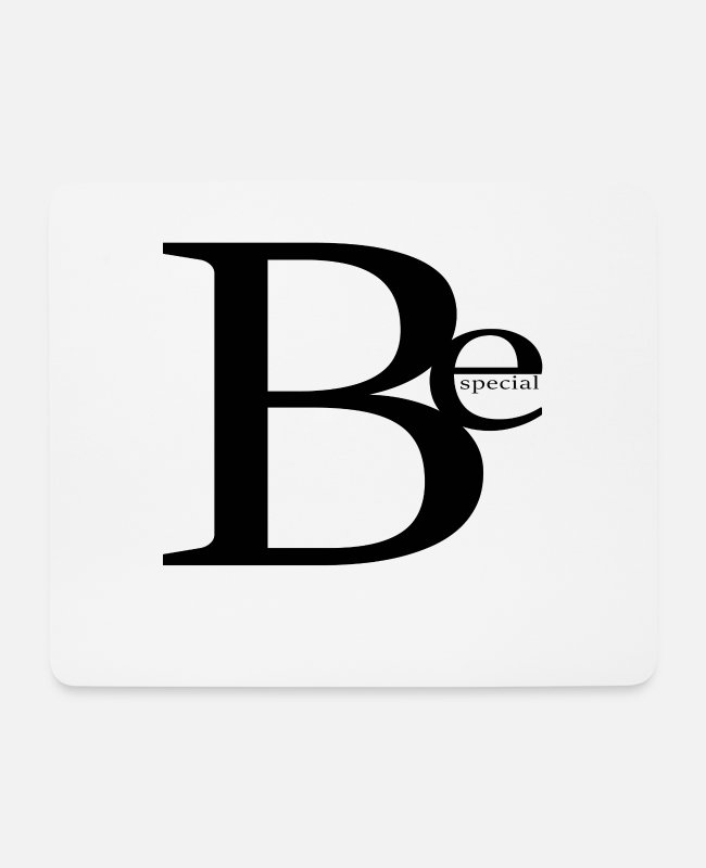 Friend Mouse Pads - Be special - Mouse Pad white