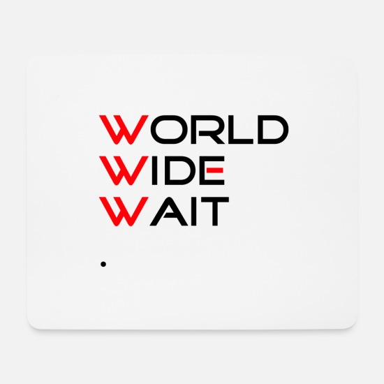 Website Mouse Pads - worldwide wait - Mouse Pad white