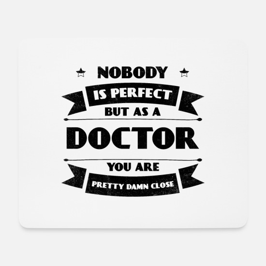 Doctor On Call Mouse Pads - Perfect doctor doctor hospital lifesaver - Mouse Pad white