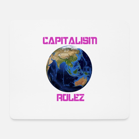 Earth Mouse Pads - Capitalism and the world! - Mouse Pad white