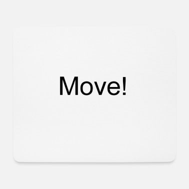 Move Move - Mouse Pad