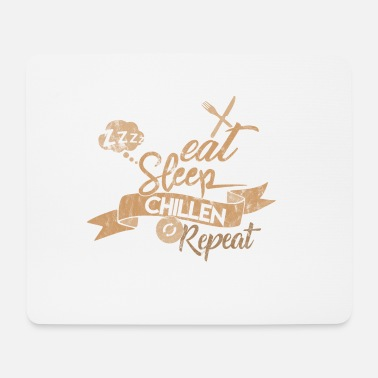 Chill EAT SLEEP CHILLEN REPEAT - Mousepad (Querformat)