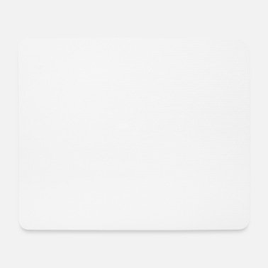 Natürlich Of Course You Like Me white - Mouse Pad