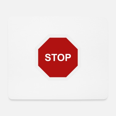 Stop Sign stop sign - Mouse Pad