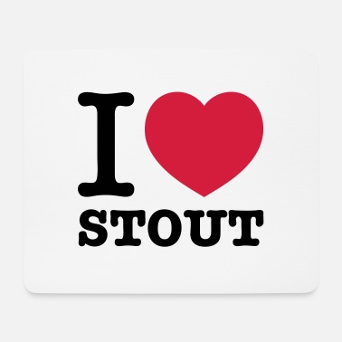 Stout i love stout - Mouse Pad