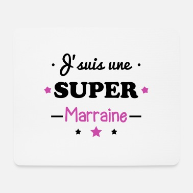 Marraine Super marraine,cadeau marraine - Tapis de souris