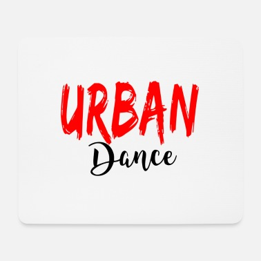 Urban Urban Dance - Urban Dance Shirt - Tapis de souris