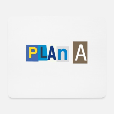 Plan Plan A - Mouse Pad