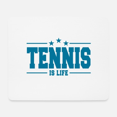 Tennis Is Life tennis is life 1 - Tapis de souris