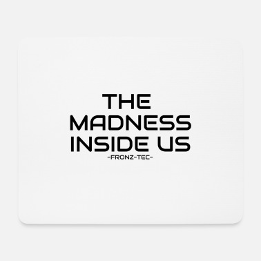 Us The Madness Inside Us - Mousepad (Querformat)