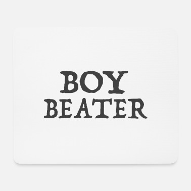 Boy Beater - Mouse Pad