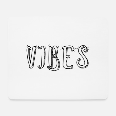 VIBES - Mouse Pad
