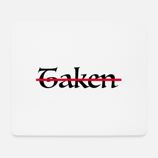 Single Mousepads  - Taken - Mousepad Weiß