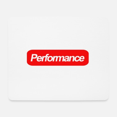 Performance performance - Mouse Pad