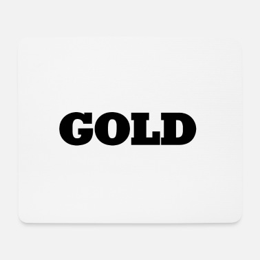 Gold Gold - Mousepad