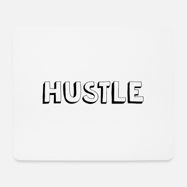 Hustle Hustle! - Tappetino per mouse (orizzontale)