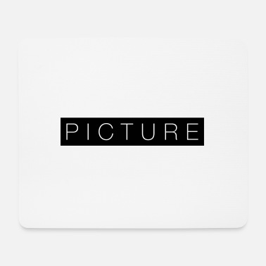 Picture picture - Mouse Pad