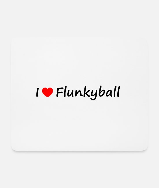 Love Mouse Pads - I love Flunkyball - Mouse Pad white