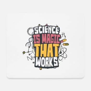 Perform Magic Science magic - Mouse Pad