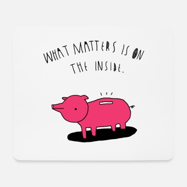 Inner Values Pig - The inner values are important! - Mouse Pad