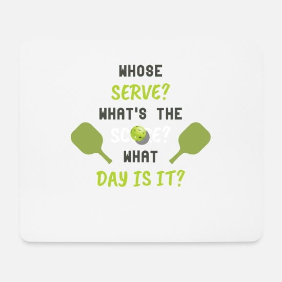 Ball Mouse Pads - Whose Serve Score Day - Mouse Pad white