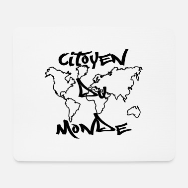 Citizen citizen of the world - Mouse Pad