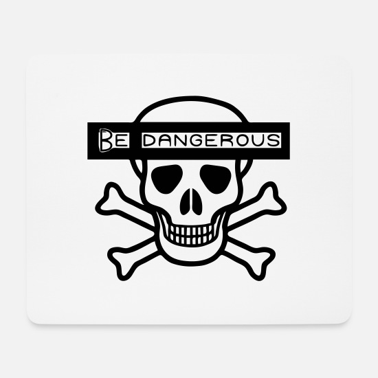 Rocker Mouse Pads - Be Dangerous - Mouse Pad white