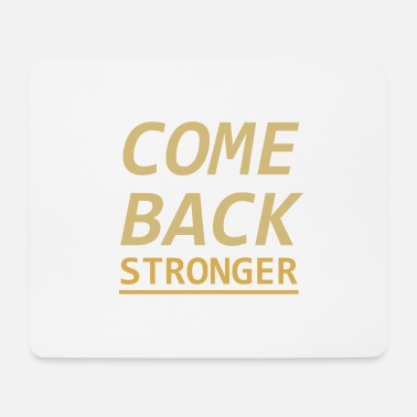 Stronger Stronger - Mouse Pad